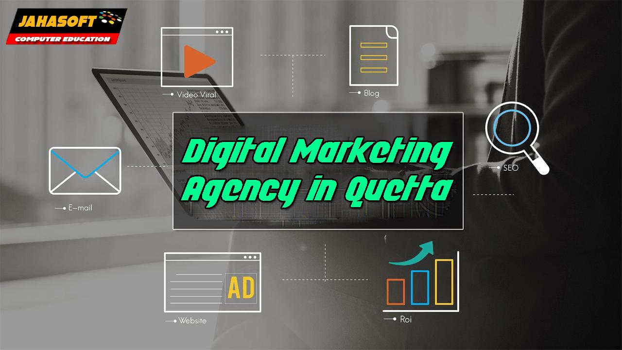 Digital Marketing Agency in Quetta