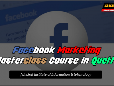 Learn Facebook Ads & Facebook Marketing Complete Course in Quetta