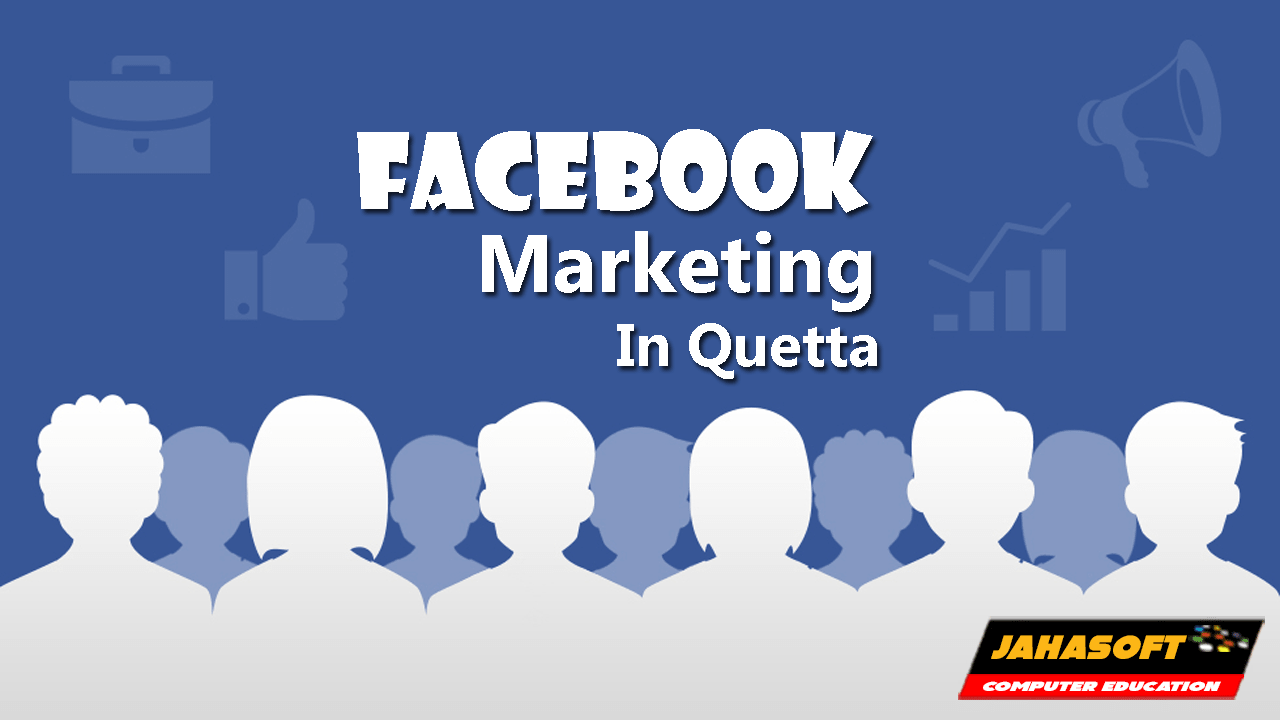 Facebook Marketing in Quetta